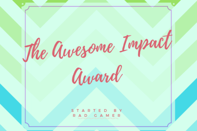 THE AWESOME IMPACT AWARD NOMINATION!