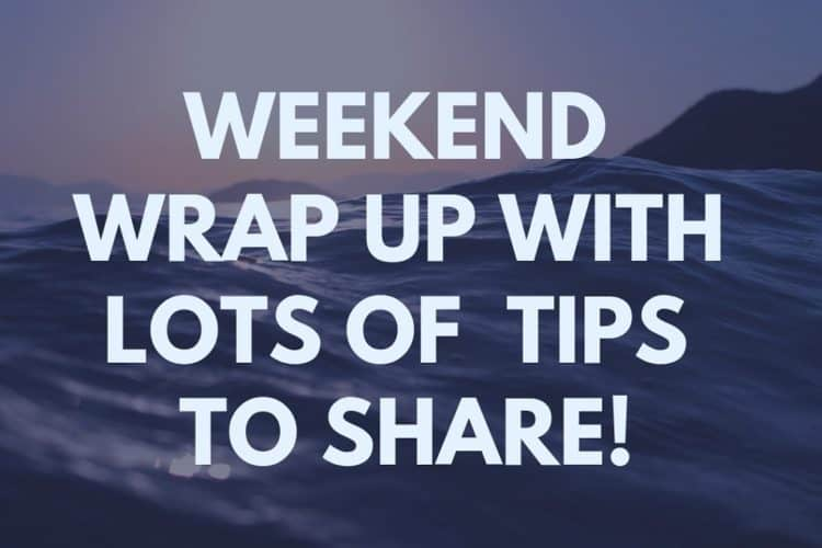 Weekend Wrap Up
