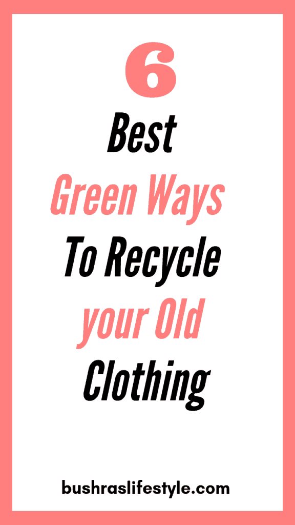 How to recycle your old clothing (1)