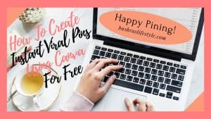 How To Create Instant Viral Pinterest Images Using Canva For Free