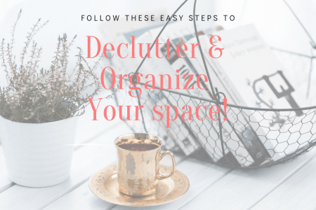 Declutter and Organize Your Entire Home