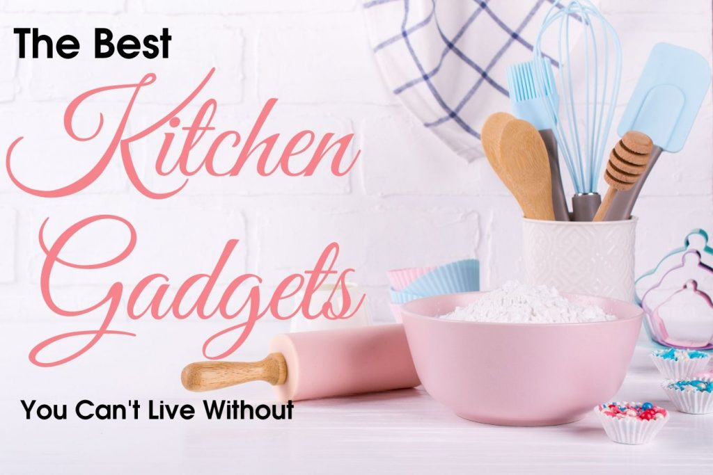The best kitchen gadgets