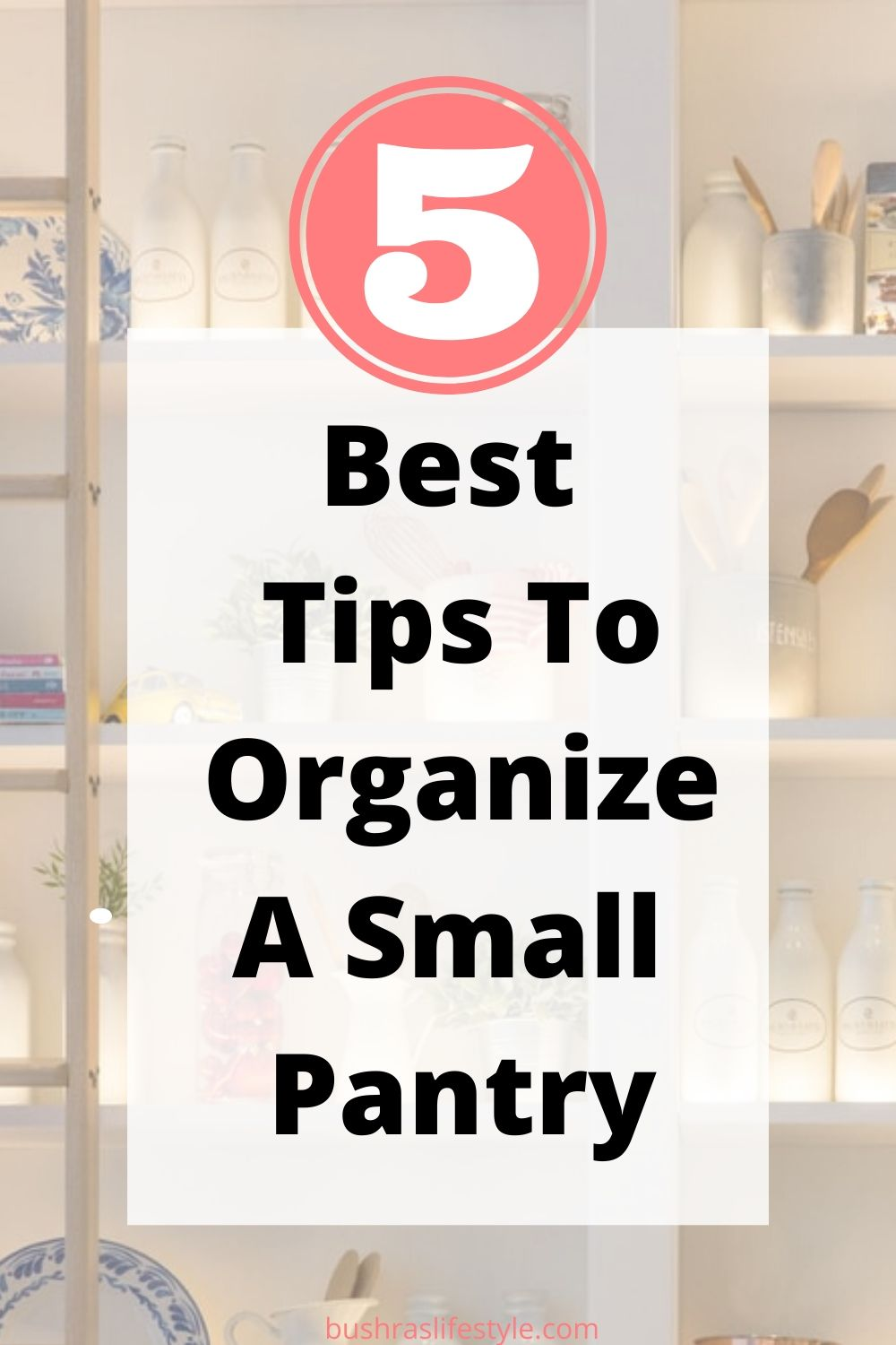 5 ways to organize a pantry