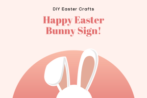 Happy Easter Bunny DIY sign