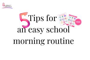 easy school morning routine